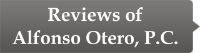 Reviews of Alfonso Otero, P.C.